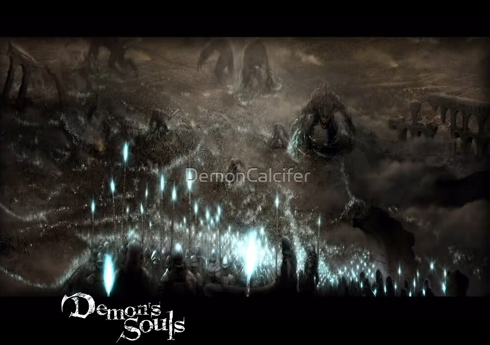 Demon's Souls First Scourge  by DemonCalcifer