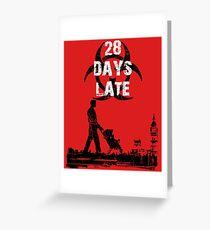 28 Days Late - Single Dad Greeting Card