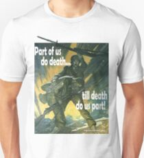 The Soldier's Job... Unisex T-Shirt