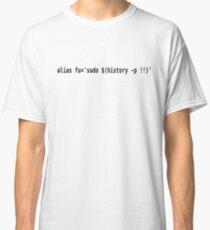 "Alias ""fu"" to sudo last command - Funny Black Text Bash User Design Classic T-Shirt"