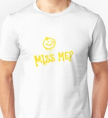 DID YOU MISS ME :) MORIARTY  T-Shirt