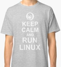 Keep Calm and Run Linux - Funny White Design for Computer Geeks Classic T-Shirt