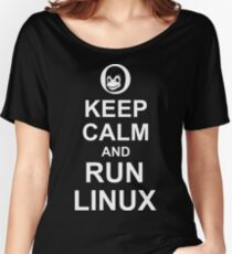 Keep Calm and Run Linux - Funny White Design for Computer Geeks Women's Relaxed Fit T-Shirt