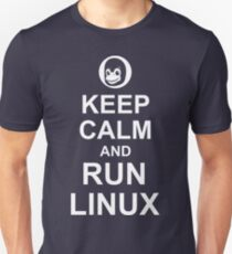 Keep Calm and Run Linux - Funny White Design for Computer Geeks Unisex T-Shirt