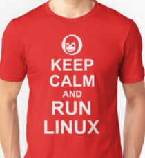 Keep Calm and Run Linux - Funny White Design for Computer Geeks T-Shirt