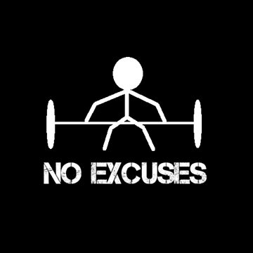 No Excuses by RGA102
