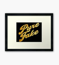 Pure Fake - Gold Typography Framed Print