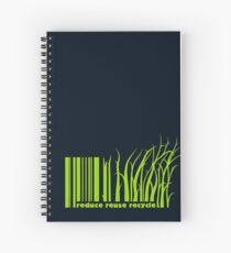 Reduce reuse recycle Spiral Notebook
