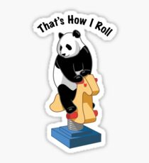 Panda Bear That's How I Roll Sticker