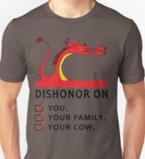 Dishonor on you your family your cow Unisex T-Shirt