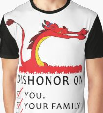 Dishonor on you your family your cow Graphic T-Shirt