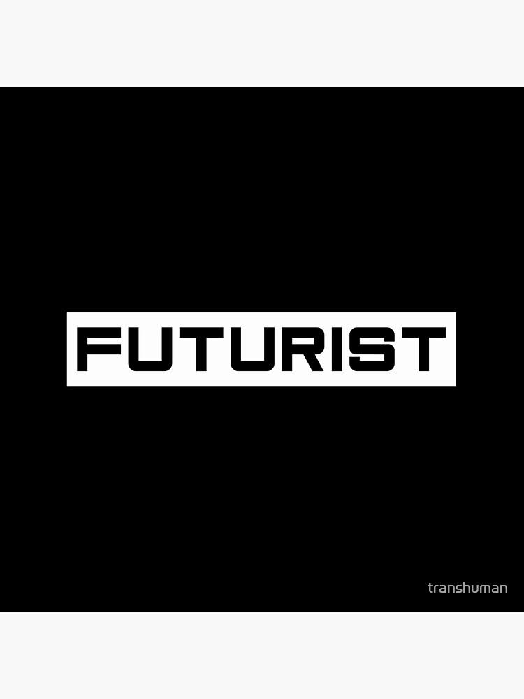 Futurist by transhuman