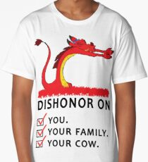 Dishonor on you your family your cow Long T-Shirt