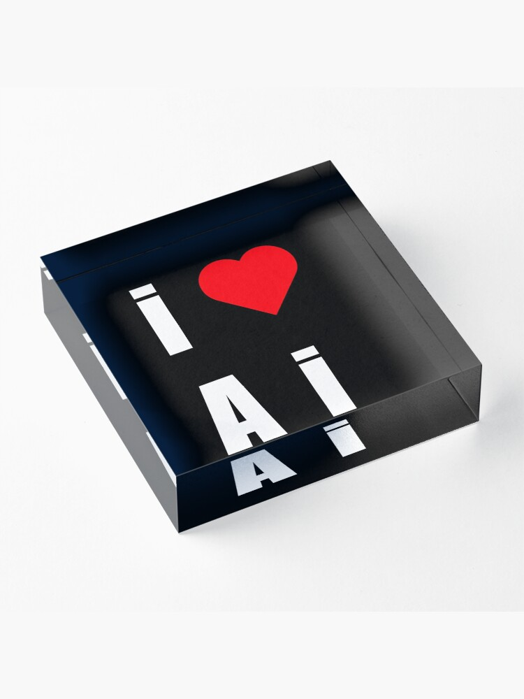 Alternate view of I love AI Acrylic Block