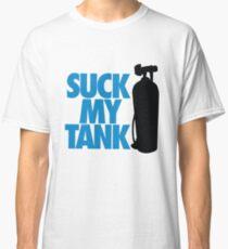 Suck my tank Classic T-Shirt