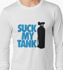 Suck my tank Long Sleeve T-Shirt