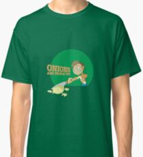 Onions Are People Too Classic T-Shirt