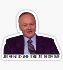 The Only Person Who Ever Stole from Creed Bratton Sticker