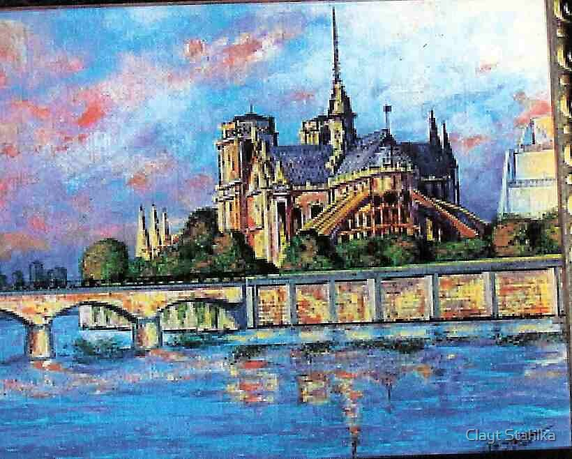 Paris Catherdral by Clayt Stahlka