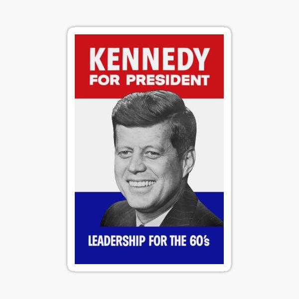 Kennedy For President - Leadership For The 60's Sticker