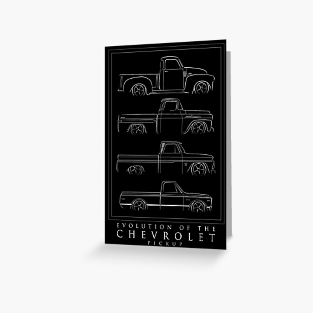 Evolution of the Chevy Pickup  Greeting Card