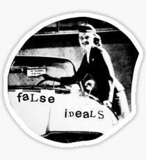 False Ideals Sticker