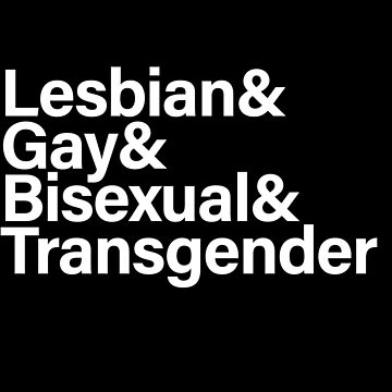 Lesbian & Gay & Bisexual & Transgender (White) by sergiovarela