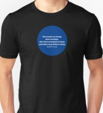 """""""The Woods"""" Robert Frost Quote Blue T-Shirt"""