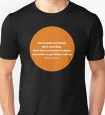 """""""The Woods"""" Robert Frost Quote Orange T-Shirt"""