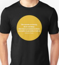 """""""The Woods"""" Robert Frost Quote Yellow T-Shirt"""