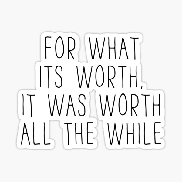 Greenday Lyrics - Time of your life - For what it's worth Sticker