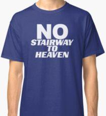 No Stairway? Denied! Classic T-Shirt