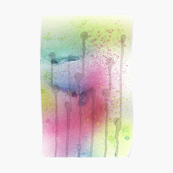 Drips and Color Splashes Poster