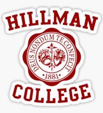 HILLMAN COLLEGE Sticker