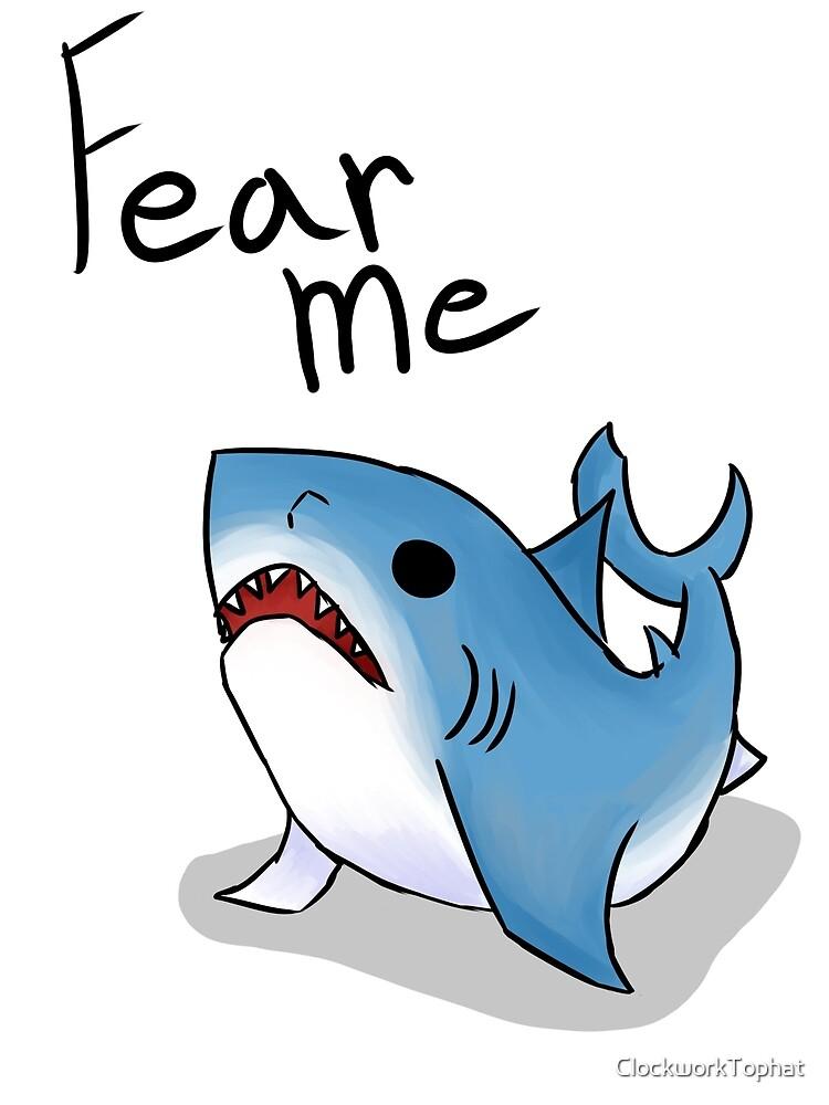 Fear Me! by ClockworkTophat