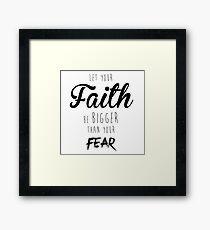 Faith Over Fear Framed Print