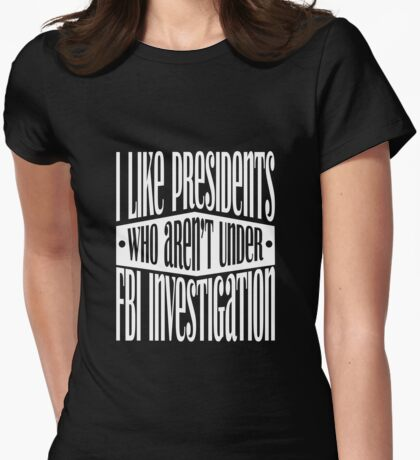 President FBI Investigation T-Shirt