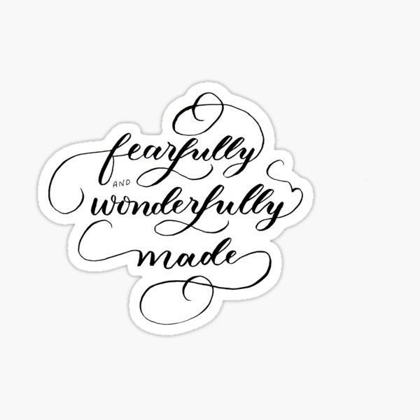 Fearfully & Wonderfully Made - brush Sticker