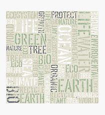 Ecology Typography Photographic Print