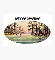 Let's Go Canoeing Photographic Print