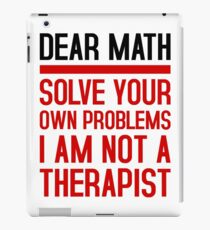 Love mathematic, solve your problems yourself! iPad Case/Skin
