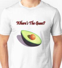 Where's the Guac? Unisex T-Shirt
