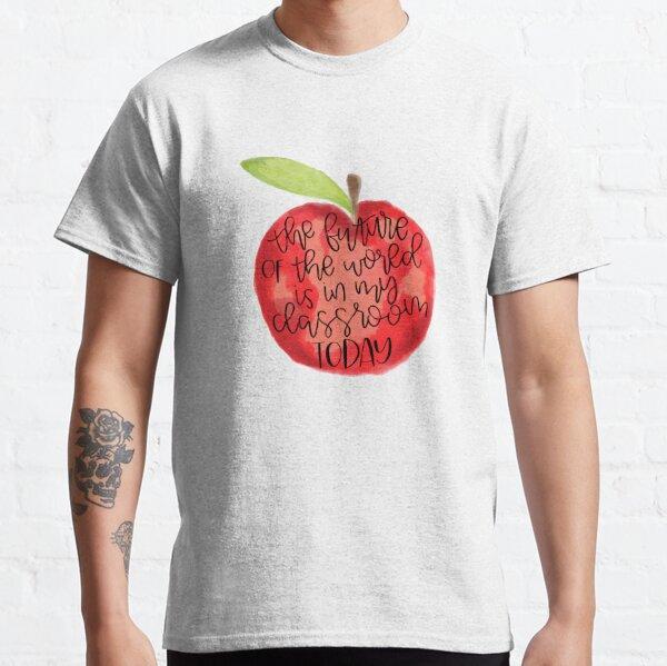 Teacher Quote Classic T-Shirt