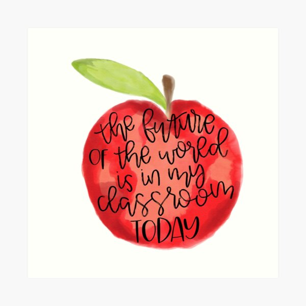Teacher Quote Art Print