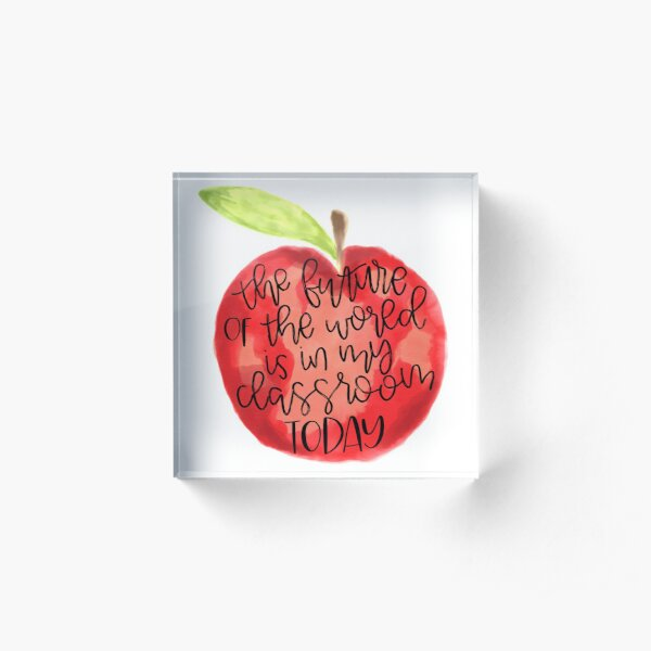 Teacher Quote Acrylic Block