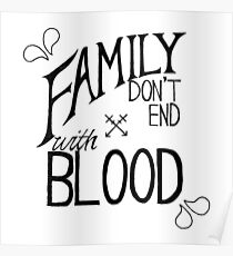 Family Dont End With Blood Posters Redbubble