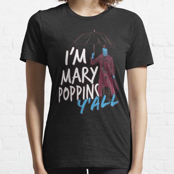 I'm marry poppins y'all Essential T-Shirt