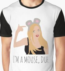I'm a Mouse Duh- Mean Girls Graphic T-Shirt