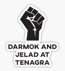Darmak and Jelad at Tenagra Sticker