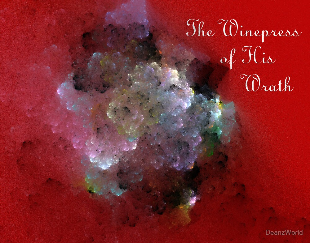 The Winepress of His Wrath by Dean Warwick